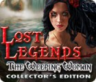Lost Legends: The Weeping Woman Collector's Edition 游戏