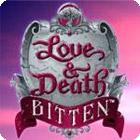 Love & Death: Bitten 游戏