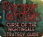 Macabre Mysteries: Curse of the Nightingale Strategy Guide 游戏