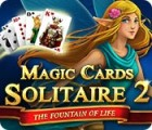 Magic Cards Solitaire 2: The Fountain of Life 游戏