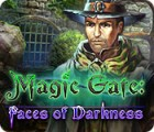 Magic Gate: Faces of Darkness 游戏