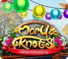 Mary Knots: Garden Wedding 游戏