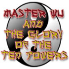 Master Wu and the Glory of the Ten Powers 游戏