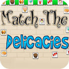 Match The Delicacies 游戏