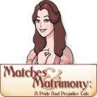 Matches and Matrimony: A Pride and Prejudice Tale 游戏