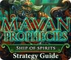 Mayan Prophecies: Ship of Spirits Strategy Guide 游戏