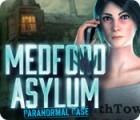 Medford Asylum: Paranormal Case 游戏