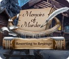 Memoirs of Murder: Resorting to Revenge 游戏