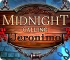 Midnight Calling: Jeronimo 游戏