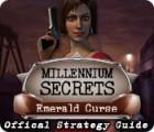 Millennium Secrets: Emerald Curse Strategy Guide 游戏