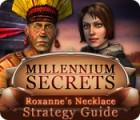 Millennium Secrets: Roxanne's Necklace Strategy Guide 游戏