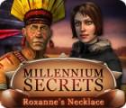 Millennium Secrets: Roxanne's Necklace 游戏