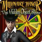 Millionaire Manor: The Hidden Object Show 游戏