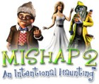 Mishap 2: An Intentional Haunting 游戏