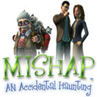 Mishap: An Accidental Haunting 游戏