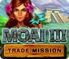 Moai 3: Trade Mission 游戏