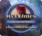 Ms. Holmes: Five Orange Pips Collector's Edition 游戏