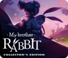 My Brother Rabbit Collector's Edition 游戏