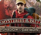 Mysteries of the Past: Shadow of the Daemon 游戏