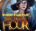 Mystery Case Files: Broken Hour 游戏