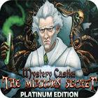 Mystery Castle: The Mirror's Secret. Platinum Edition 游戏