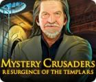 Mystery Crusaders: Resurgence of the Templars 游戏