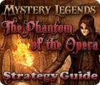 Mystery Legends: The Phantom of the Opera Strategy Guide 游戏