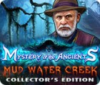 Mystery of the Ancients: Mud Water Creek Collector's Edition 游戏