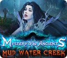 Mystery of the Ancients: Mud Water Creek 游戏