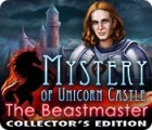 Mystery of Unicorn Castle: The Beastmaster Collector's Edition 游戏