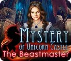 Mystery of Unicorn Castle: The Beastmaster 游戏