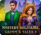 Mystery Solitaire: Grimm's Tales 2 游戏