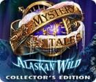 Mystery Tales: Alaskan Wild Collector's Edition 游戏