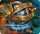 Mystery Tales: Dealer's Choices 游戏