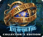 Mystery Tales: Eye of the Fire Collector's Edition 游戏
