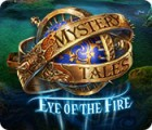 Mystery Tales: Eye of the Fire 游戏