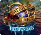 Mystery Tales: Her Own Eyes 游戏