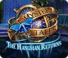 Mystery Tales: The Hangman Returns 游戏