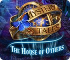 Mystery Tales: The House of Others 游戏