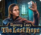 Mystery Tales: The Lost Hope 游戏