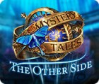 Mystery Tales: The Other Side 游戏