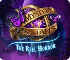 Mystery Tales: The Reel Horror 游戏