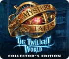Mystery Tales: The Twilight World Collector's Edition 游戏