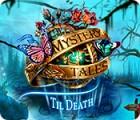 Mystery Tales: Til Death 游戏