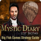 Mystic Diary: Lost Brother Strategy Guide 游戏