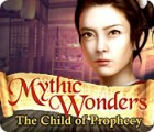 Mythic Wonders: Child of Prophecy 游戏