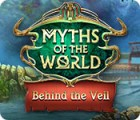 Myths of the World: Behind the Veil 游戏