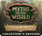 Myths of the World: Bound by the Stone Collector's Edition 游戏