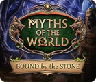 Myths of the World: Bound by the Stone 游戏