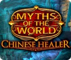 Myths of the World: Chinese Healer 游戏